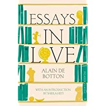 [(Essays In Love : Picador Classic)] [Author: Alain de Botton] published on (January, 2015)