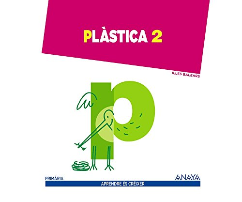 Plàstica 2. (Aprendre és créixer) - 9788467876840
