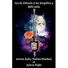 Les de Chânais et les Kergallen 3: Méli-mélo