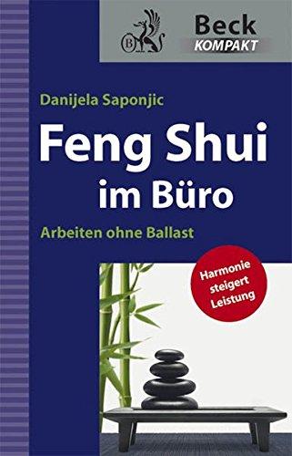Feng Shui im Büro. Arbeiten ohne Ballast