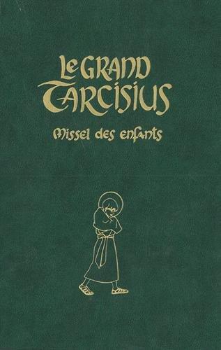 Le grand Tarcisius vert par Les moines de Fontgombault