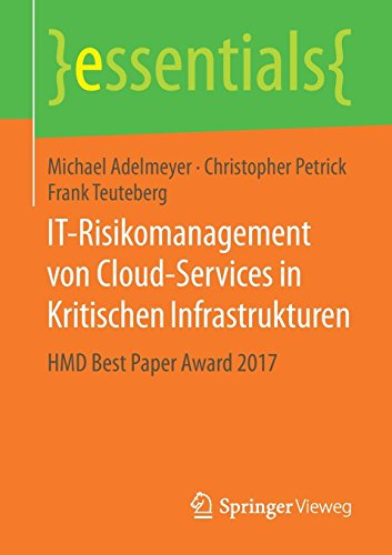 IT-Risikomanagement von Cloud-Services in Kritischen Infrastrukturen: HMD Best Paper Award 2017 (essentials)