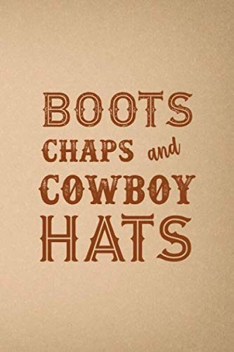 Boots Chaps And Cowboy Hats: Blank Lined Notebook ( Country ) Brown Chap-boot