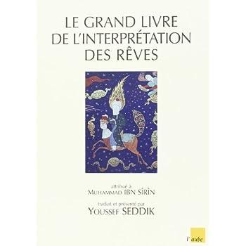 Grand Livre de l'Interprétation des Reves (le)