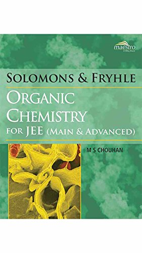 Wiley's Solomons & Fryhle's Organic Chemistry for JEE (Main & Advanced), 2017ed