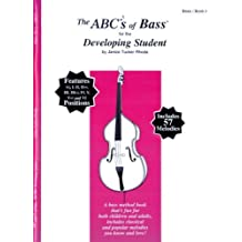 The ABCs of Bass for the Developing Student (Book 2) by Rhoda, Janice Tucker (2004) Sheet music