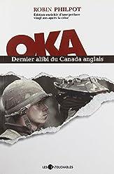 Oka : Dernier Alibi du Canada Anglais