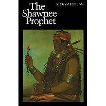 Shawnee Prophet (Bison Book S)