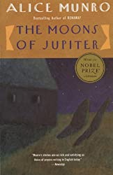 The Moons of Jupiter by Alice Munro (1991-05-07)