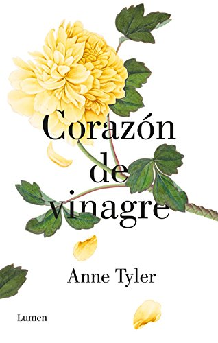 Corazón de vinagre (The Hogarth Shakespeare) por Anne Tyler