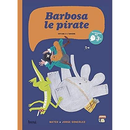 Barbosa le pirate - Voyage à l'envers (2)