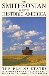 Smithsonian Guide to Historic America: The Plains States (Smithsonian Guide to Historic America Series) by Suzanne Winckler (1990-05-04)