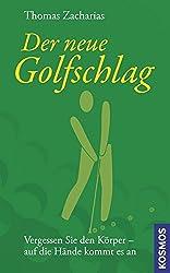Der neue Golfschlag: Vergessen Sie den Körper -- auf die Hände kommt es an