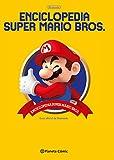 Enciclopedia Super Mario Bros 30ª Aniversario: Guía oficial de...