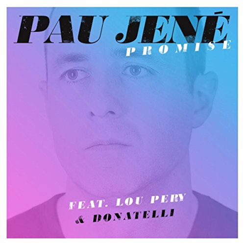 Promise (feat. Lou Pery & Donatelli)