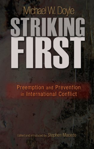 Striking First: Preemption and Prevention in International Conflict (The University Center for Human Values Series Book 38) (English Edition) - 38 Center