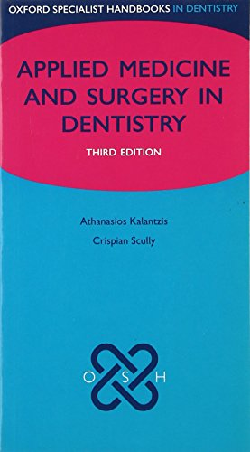 Applied Medicine and Surgery in Dentistry (Oxford Specialist Handbooks)
