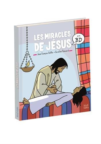 Les miracles de Jésus en BD par Jean-François Kieffer