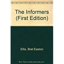 The Informers (First Edition)