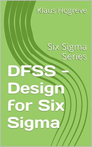 DFSS - Design for Six Sigma: Six Sigma Series (English Edition) thumbnail