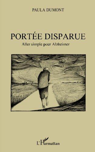 Portée disparue: Aller simple pour Alzheimer par Paula Dumont