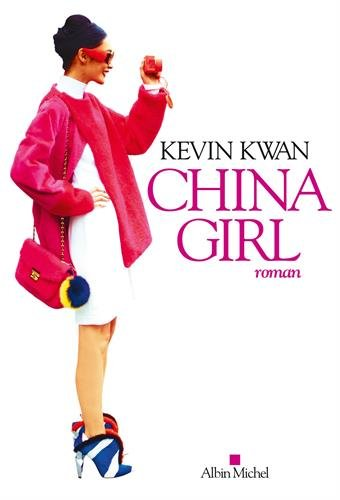 China girl (A.M. ROM.ETRAN) por Kevin Kwan