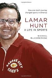 Lamar Hunt: A Life in Sports