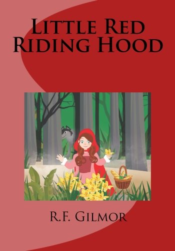 Little Red Riding Hood (Big Bad Wolf Little Red Riding Hood)