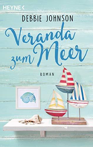 Veranda zum Meer: Roman (Comfort Food Café-Reihe 4)
