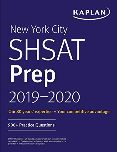 New York City SHSAT Prep 2019-2020: 900+ Practice Questions (Kaplan Test Prep NY)