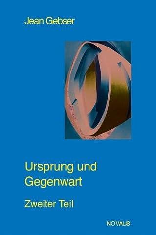 Gesamtausgabe 03. Ursprung und Gegenwart 2 by Jean Gebser (1999-08-05)
