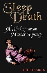 Sleep of Death: A Shakespearean Murder Mystery by Philip Gooden (2000-07-26)