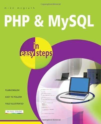 PHP & MySQL In Easy Steps of McGrath, Mike on 15 August 2012