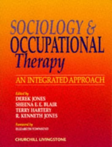 Sociology and Occupational Therapy: An Integrated Approach, 1e (1998-09-03)