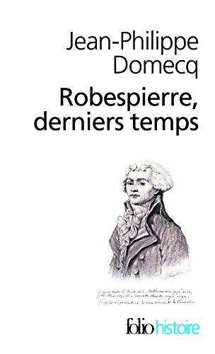 Robespierre derniers temps