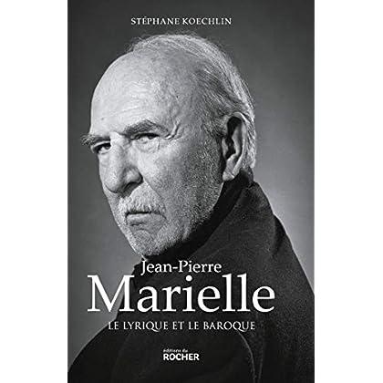 Jean-Pierre Marielle: Le lyrique et le baroque
