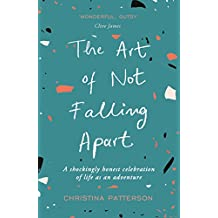 The Art of Not Falling Apart (English Edition)