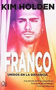 Franco, Unidos En La Distancia par Kim Holden