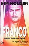 Franco, Unidos En La Distancia par Holden