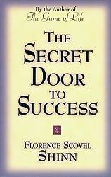 Secret Door to Success by Florence Scovel Shinn (2000-01-11)