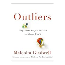 [(Outliers: The Story of Success)] [Author: Malcolm Gladwell] published on (November, 2008)