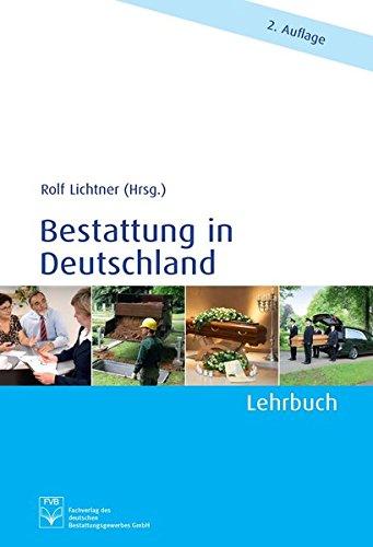 Bestattung in Deutschland: Lehrbuch