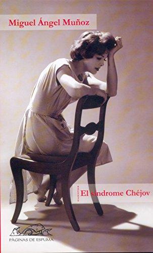 El síndrome Chéjov (Voces/ Literatura nº 59) por Miguel Ángel Muñoz