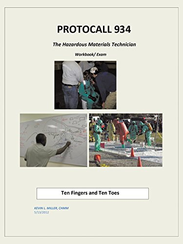 Protocall 934 Hazardous Materials Technician: Ten Fingers and Ten Toes (English Edition) -