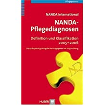 NANDA-Pflegediagnosen. Definitionen und Klassifikation 2005-2006