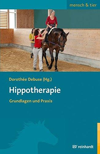 Hippotherapie: Grundlagen und Praxis (mensch & tier)