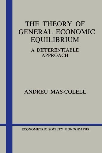 Portada del libro The Theory of General Economic Equilibrium: A Differentiable Approach (Econometric Society Monographs) by Andreu Mas-Colell (1990-01-26)