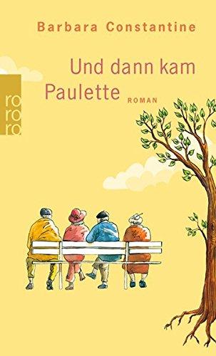 Buchseite und Rezensionen zu 'Und dann kam Paulette' von Barbara Constantine