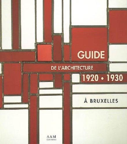 GUIDE DE L'ARCHITECTURE A BRUXELLES