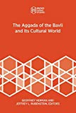 The Aggada of the Bavli and Its Cultural World (Brown Judaic Studies)